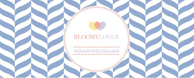BLOOMY DAYS Prämienprogramm