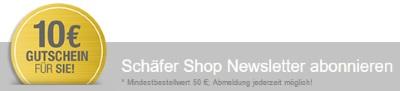 Schäfer Shop Gutschein Newsletter